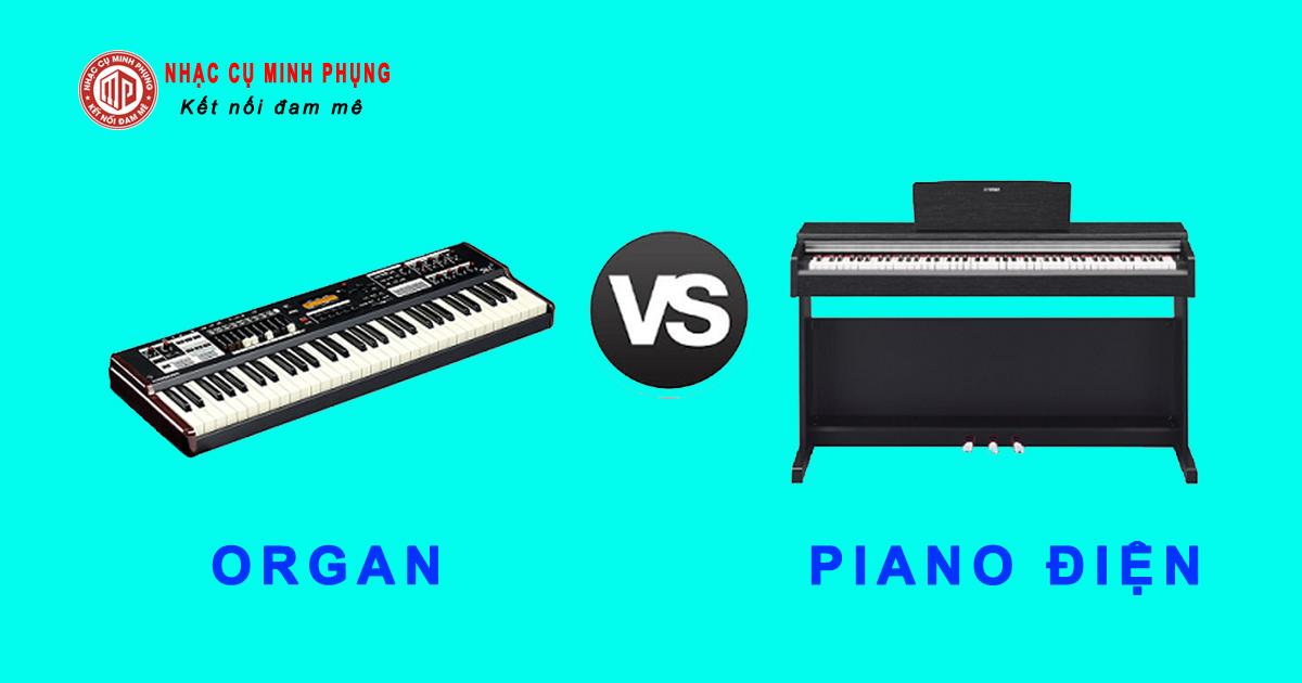 Nên mua đàn piano cơ hay điện Hay đàn organ?