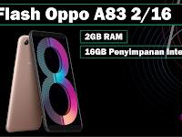 Cara Flash Oppo A83 2/16 Botloop 100% Sukses