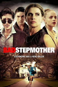 Watch Bad Stepmother Online Free in HD