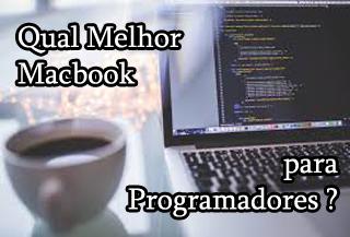 macbook para programar, programadores, desenvolvedores