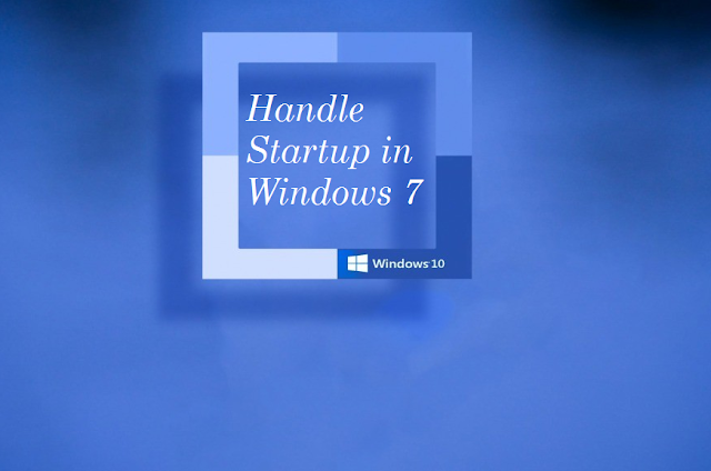 How to Handle Startup Programs in Windows 7