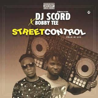 Dj Scord x BobbyTee - Street Control