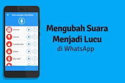 Cara Mengubah Suara di Whatsapp Menjadi Lucu, Banyak Pilihannya