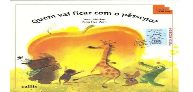 BAIXAR EM PDF - o livro 'QUEM VAI FICAR COM O PESSEGO'