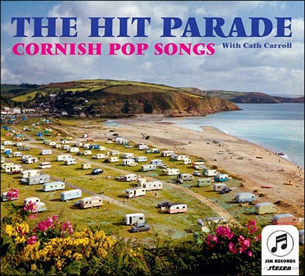 The Hit Parade - Cornish Pop Songs