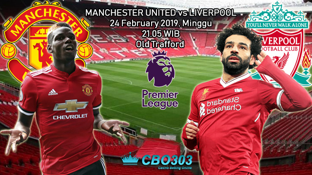 Prediksi Tepat Premier League Antara Manchester United vs Liverpool