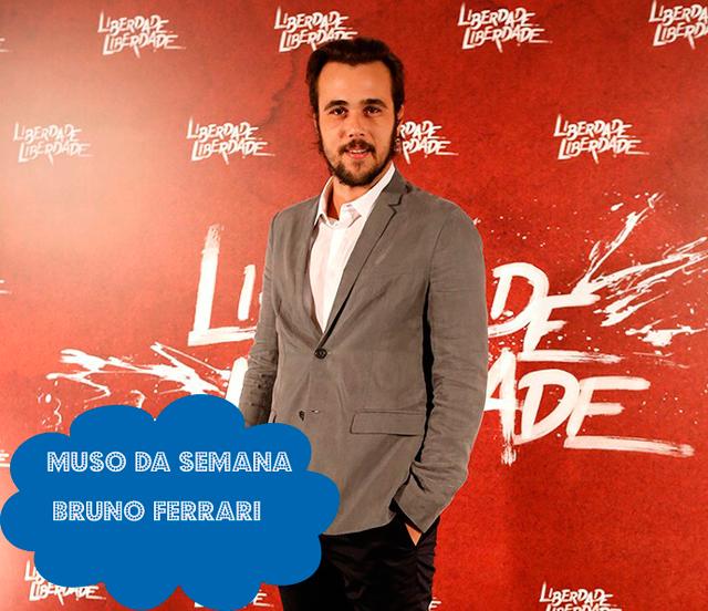 Bruno Ferrari,  o Xavier de Liberdade, Liberdade é o muso da semana