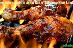 Resep cara membuat Ayam Bakar Taliwang Khas Lombok
