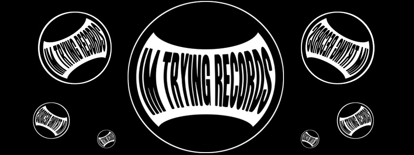 I'm Trying Records