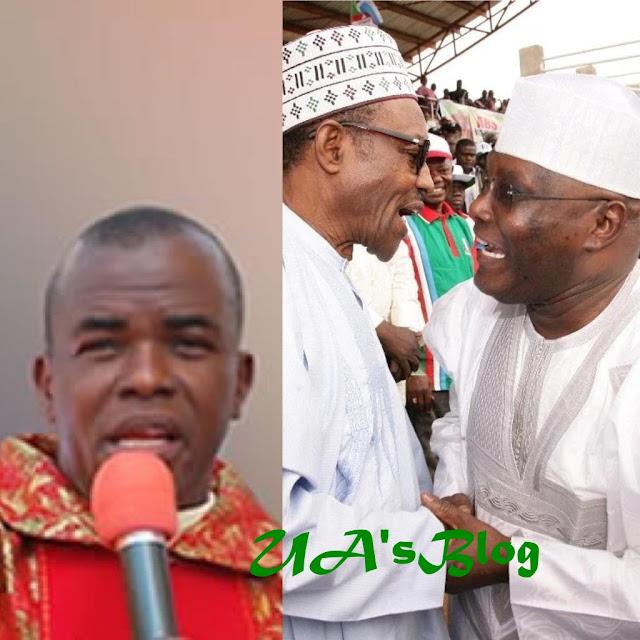 2019: Why Neither Buhari Nor Atiku Will Win - Fr. Mbaka Speaks Again