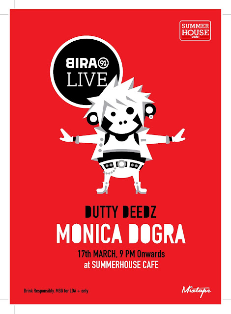 BIRA 91 LIVE FT MONICA DOGRA & DUTTY DEEDZ at summerhouse cafe