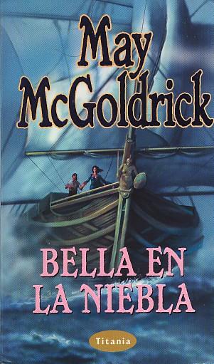 Bella en la niebla – May Mc Goldrick