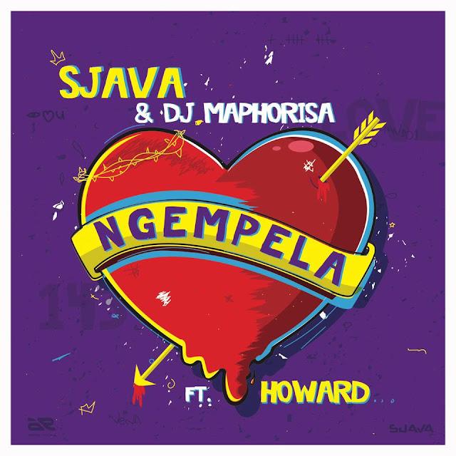 Sjava, DJ Maphorisa & Howard - Ngempela