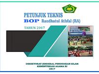 Petunjuk Teknis Bantuan Operasional Pendidikan Raudlatul Athfal (BOP RA) tahun 2017