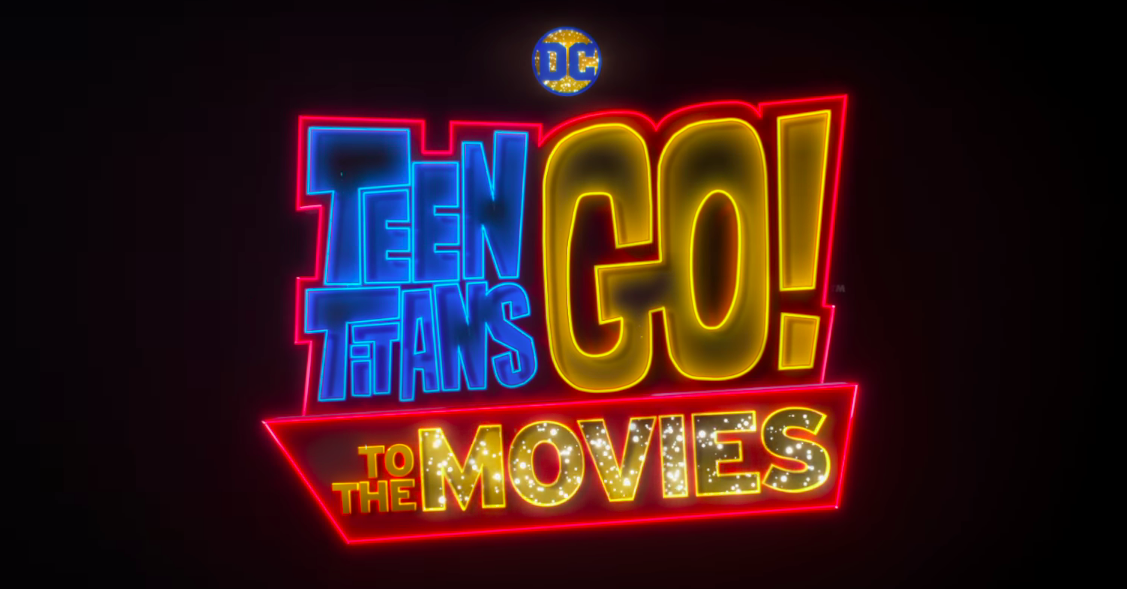 Teen Titans Go To The Movies Trailer Is Full Of Fun -5230