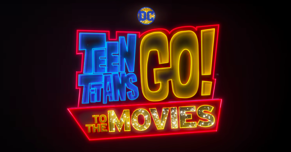 Teen Titans Go To The Movies Trailer Is Full Of Fun -1920