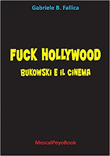 Fuck Hollywood. Bukowski E Il Cinema PDF