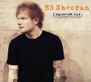 Download Kumpulan Lagu Ed Sheeran Mp3 Full Album Rar Terbaru 2017