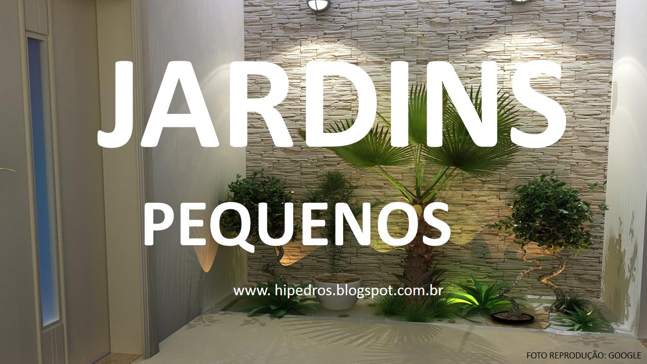 Hi Pedro Modelos De Jardins Pequenos Aka Small Garden