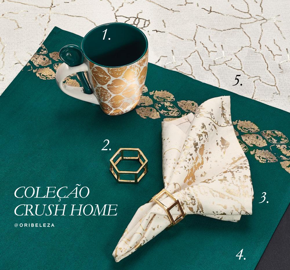 Coleção Crush Home da Oriflame