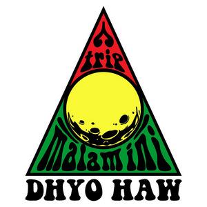 Dhyo Haw - Trip Malam Ini