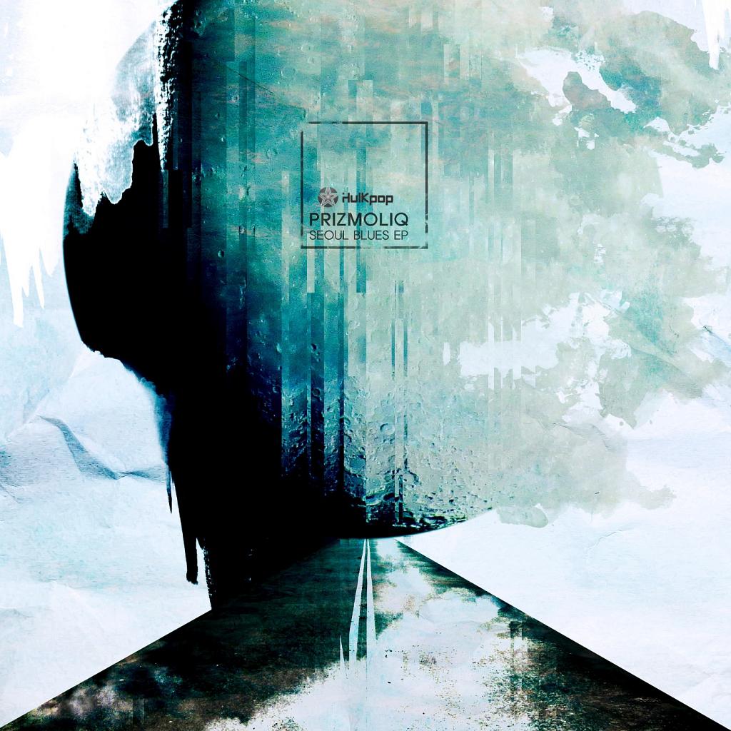 [EP] PRIZMOLIQ – Seoul Blues