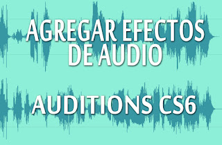 Como agregar efectos de audio en auditions cs6