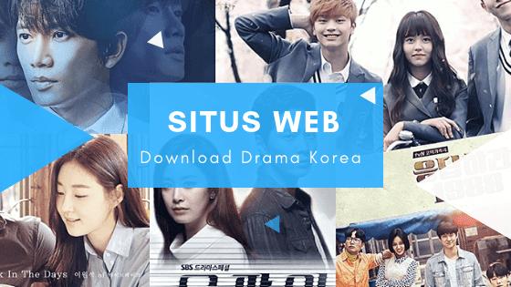 Situs Web Download Drama Korea Gratis