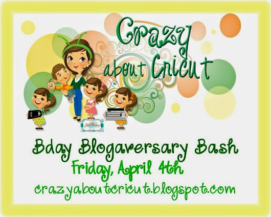 Crazy About Cricut Blogaversary and Blog Hop + a giveaway