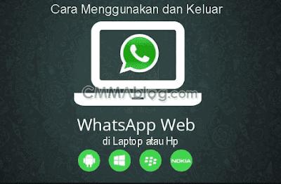 Cara Menggunakan & Keluar dari WhatsApp Web di Laptop - Hp
