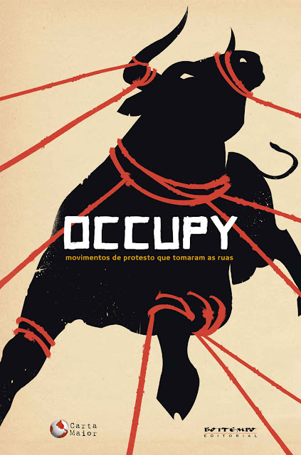 Occupy Movimentos de protesto que tomaram as ruas- David Harvey, Mike Davis, Slavoj Žižek, Tariq Ali, Vladimir Pinheiro Safatle