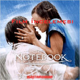 The NoteBook - Not Defteri Film İncelemesi