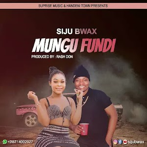 Download Audio | Siju Bwax - Mungu Fundi