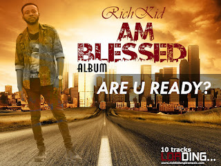 The End Time of Ghana Music is my AmBlessed Album - Richkid Gh www.richkidempiremusic.com