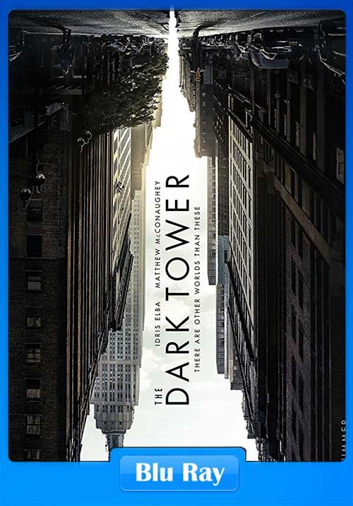 The Dark Tower 2017 Hindi Dual Audio720p BluRay Dual Audio | 480p 300MB | 100MB HEVC Poster