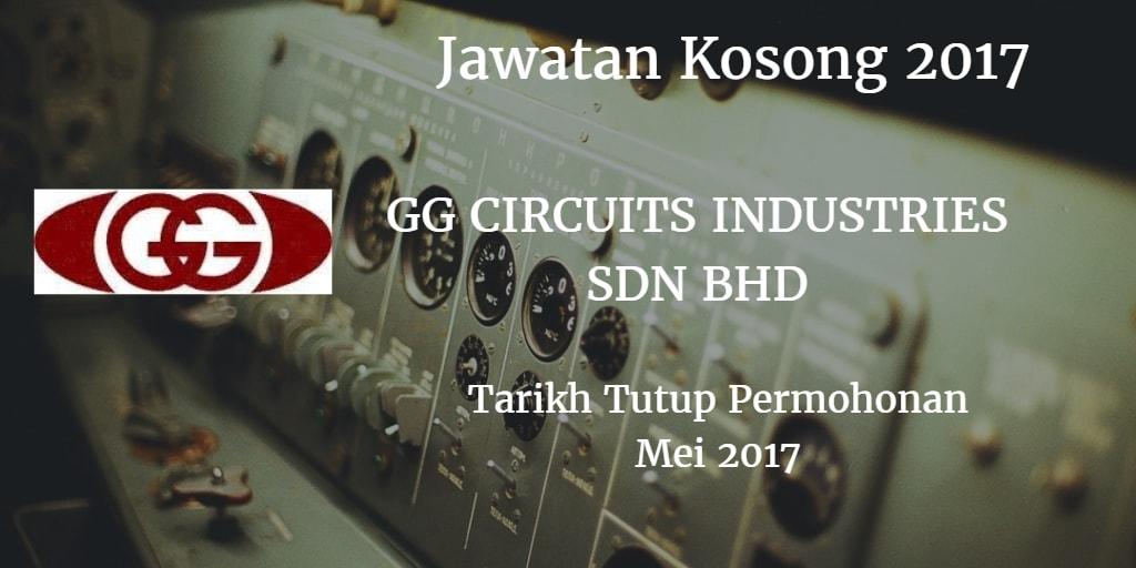 Jawatan Kosong GG CIRCUITS INDUSTRIES SDN.BHD.Mei 2017