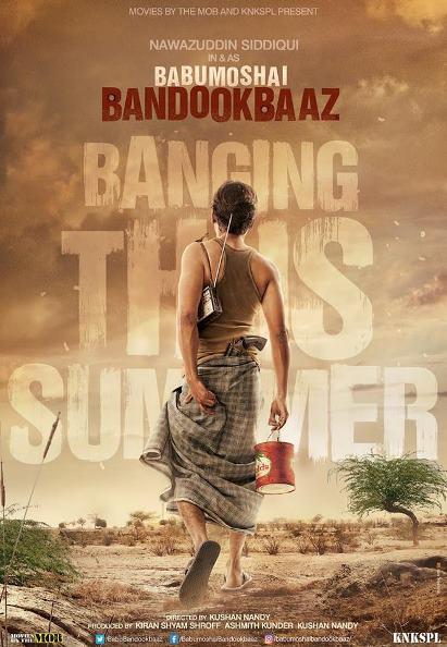 Babumoshai Bandookbaaz poster images