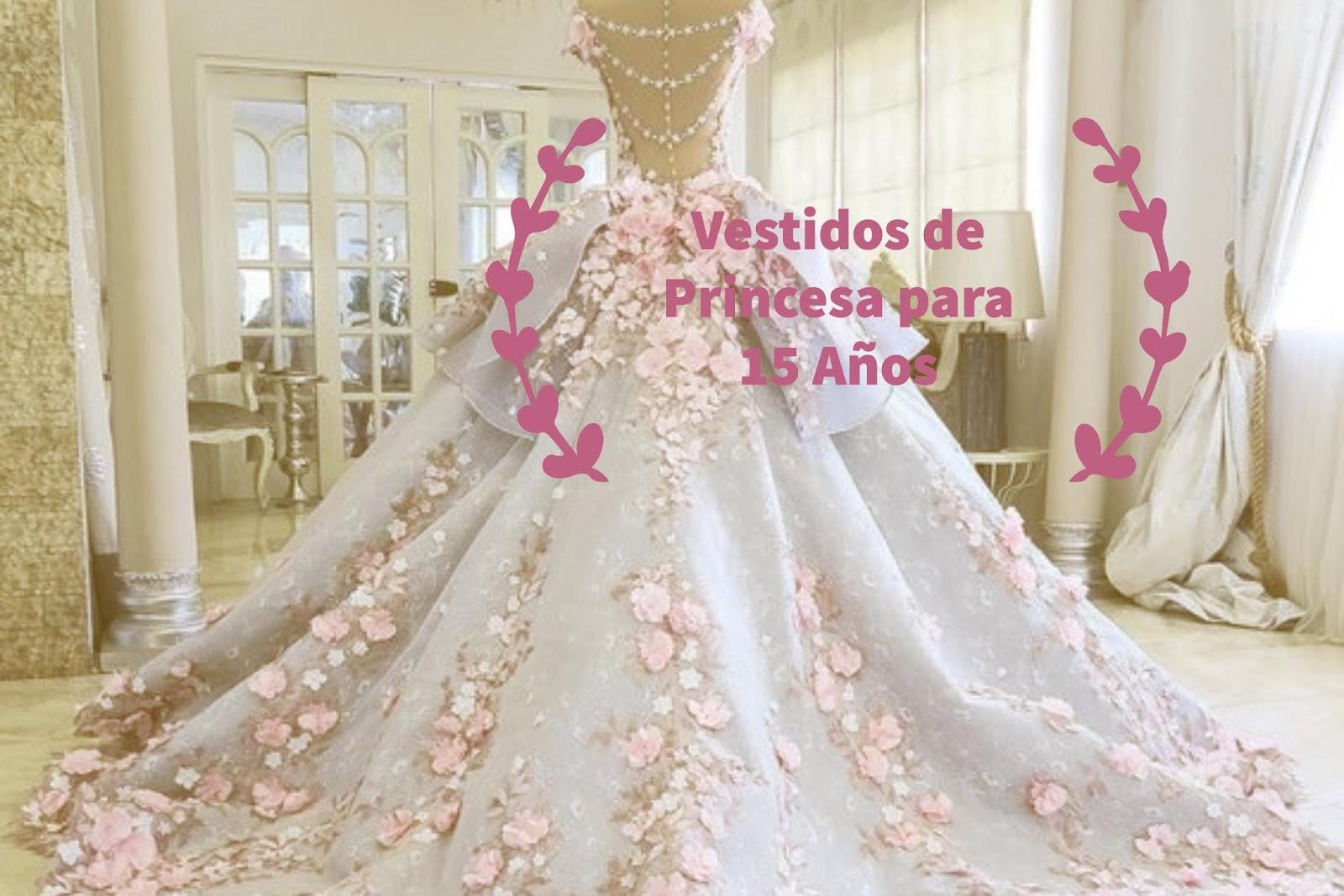 4c2038172 Vestidos de Princesa Novedosos y Elegantes para tus 15 Años - Artes ...