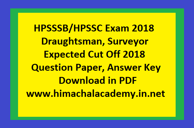 hpsssb hpssc examination draughtsman surveyor expected cut off