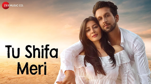 Tu Shifa Meri Song Lyrics - Official Music Video | Yasser Desai | Mohit Madaan & Mishika Chourasia | Rashid Khan