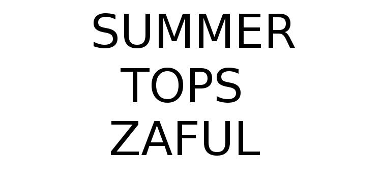 http://www.zaful.com/s/summer-tops/?lkid=51846