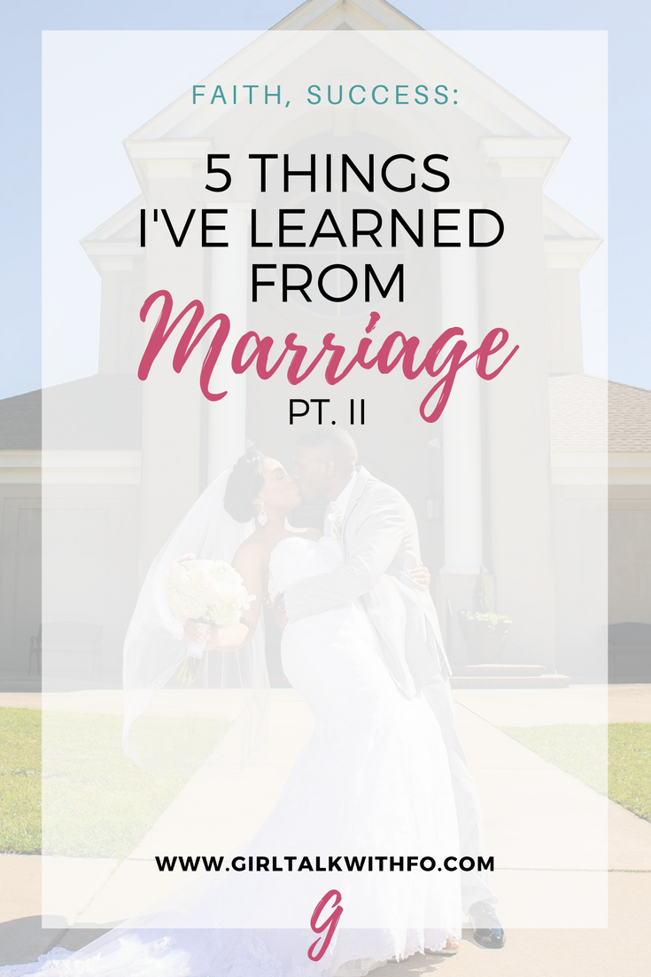 5 Things I've Learned from Marriage (Pt. II)