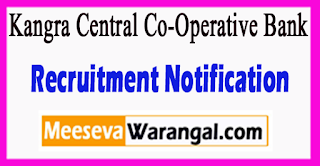 KCCB Kangra Central Co-Operative Bank Recruitment Notification 2017 Last Date 27-06-2017