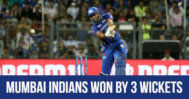 Mumbai Indians won by 3 wickets