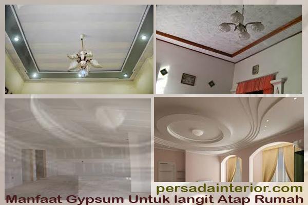 Manfaat Gypsum Untuk langit Atap Rumah
