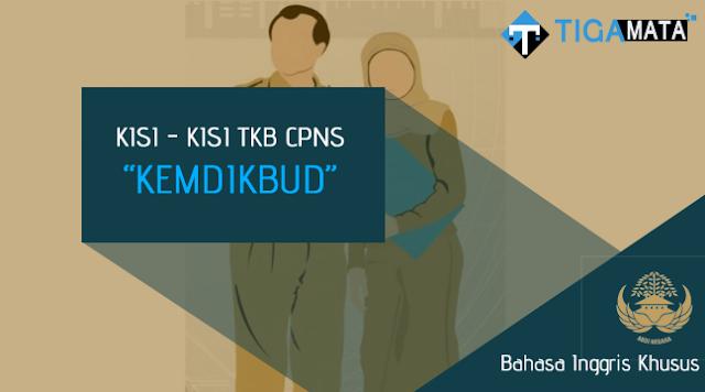 Kisi - Kisi TKB Bahasa Inggris Khusus CPNS Kemdikbud (S1, S2)