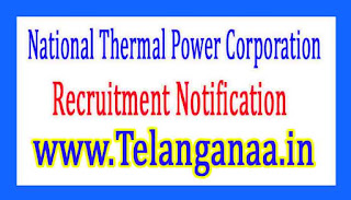 National Thermal Power CorporationNTPC Recruitment Notification 2017