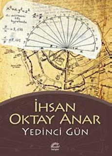 İhsan Oktay Anar - Yedinci Gün