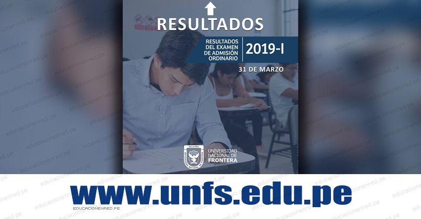 Resultados UNF 2019-1 (Domingo 31 Marzo) Lista de Ingresantes Examen de Admisión Ordinario - Universidad Nacional de Frontera - UNFS - www.unfs.edu.pe