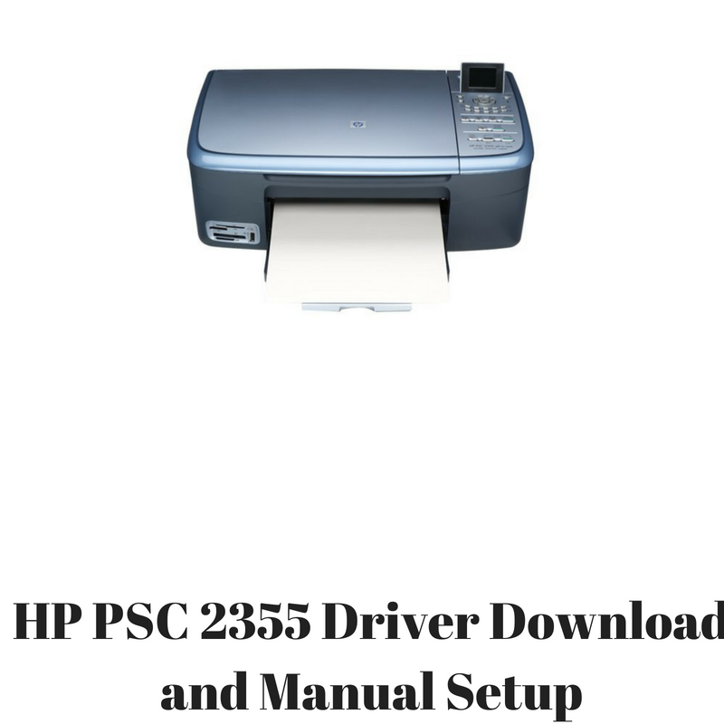 DRIVER ALL-IN-ONE PSC TÉLÉCHARGER HP 2355